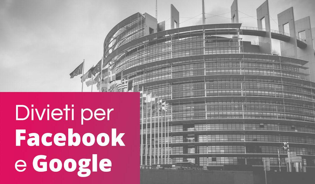 Facebook e Google nel mirino del Parlamento Europeo? Capiamo cosa è successo davvero.