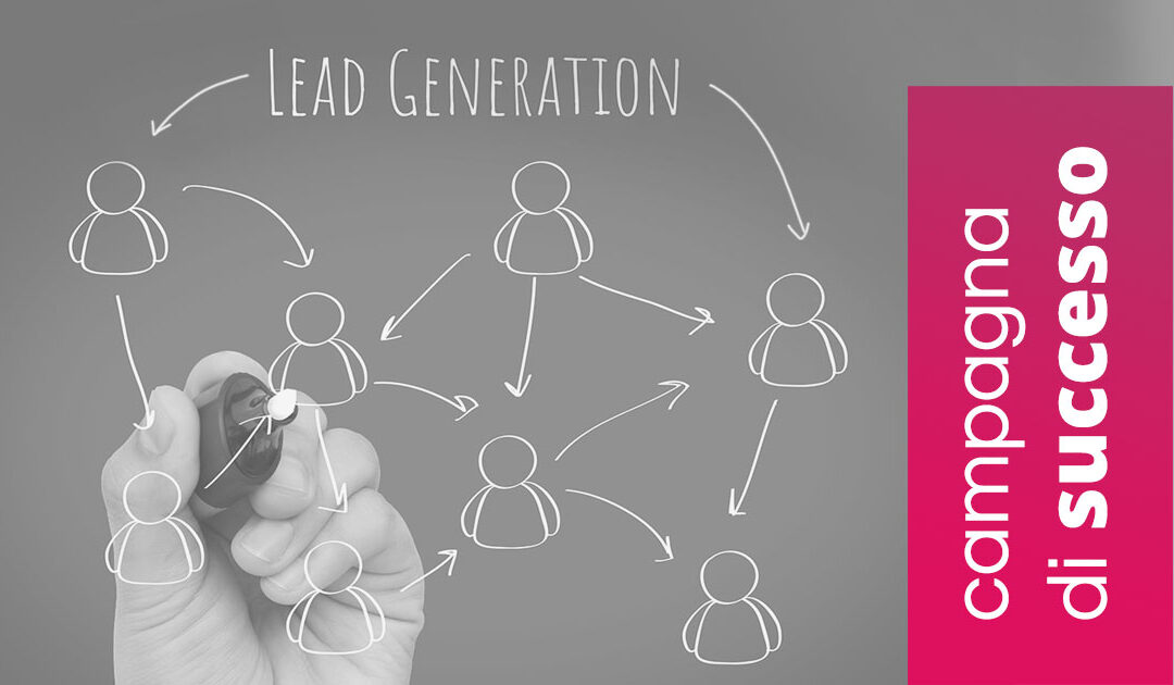 Lead Generation_ i 5 ingredienti per una campagna di successo