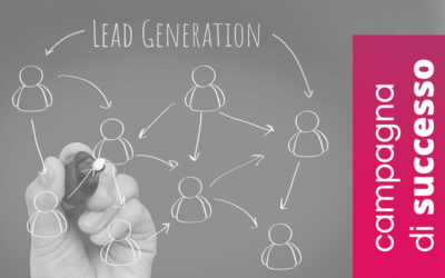 Lead Generation: i 5 ingredienti per una campagna di successo