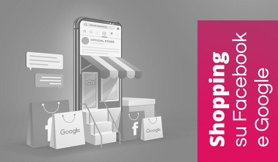Shopping su Facebook e Google